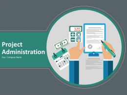 Project Administration Powerpoint Presentation Slides