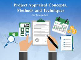 Project Appraisal Concepts Methods And Techniques Powerpoint Presentation Slides