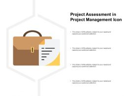 Project Assessment In Project Management Icon