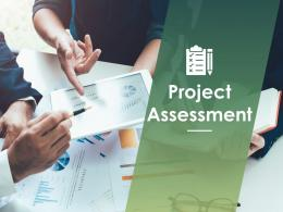 Project Assessment Powerpoint Presentation Slides