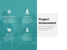 Project Assessment Ppt Powerpoint Presentation File Template Cpb