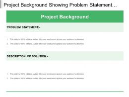 Project Background Showing Problem Statement And Solution
