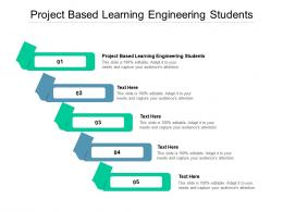 Project Based Learning Engineering Students Ppt Powerpoint Presentation Icon Layout Ideas Cpb