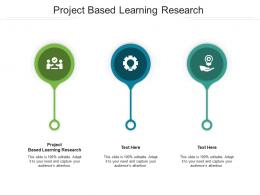 Project Based Learning Research Ppt Powerpoint Presentation Pictures Templates Cpb