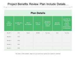Project Benefits Review Plan Include Details Of Baseline Measure And Responsible Associate Name
