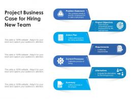 Project Business Case For Hiring New Team