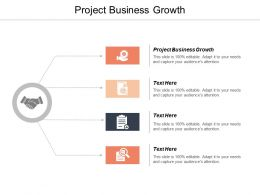 Project Business Growth Ppt Powerpoint Presentation File Mockup Cpb