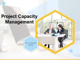 Project Capacity Management Powerpoint Presentation Slides