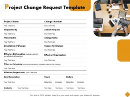 Project Change Request Template Ppt Powerpoint Presentation Ideas