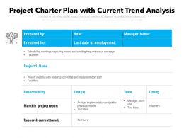 Project Charter Plan With Current Trend Analysis