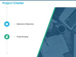 Project Charter Statement Of Objectives Ppt Powerpoint Presentation Example File