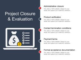 Project Closure And Evaluation Sample Of Ppt