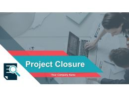 Project Closure Powerpoint Presentation Slides