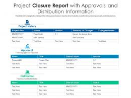 Project Closure Report With Approvals And Distribution Information