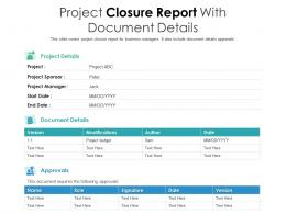 Project Closure Report With Document Details