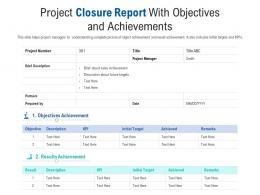 Project Closure Report With Objectives And Achievements