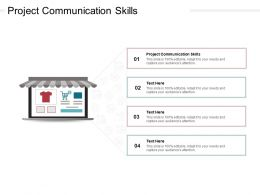 Project Communication Skills Ppt Powerpoint Presentation Layouts Styles Cpb