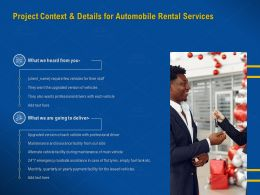 Project Context And Details For Automobile Rental Services Ppt Powerpoint Presentation Show