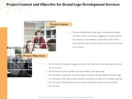 Project Context And Objective For Brand Logo Development Services Ppt Powerpoint Ideas