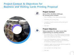 Project Context And Objectives For Business And Visiting Cards Printing Proposal Ppt Slides