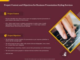 Project Context And Objectives For Business Presentation Styling Services Ppt Gallery