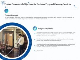 Project Context And Objectives For Business Proposal Cleaning Services Ppt File Design