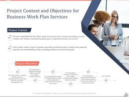 Project Context And Objectives For Business Work Plan Services Ppt Slides Mockup
