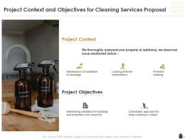 Project Context And Objectives For Cleaning Services Proposal Ppt Slides