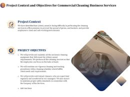 Project Context And Objectives For Commercial Cleaning Business Services Ppt File Elements