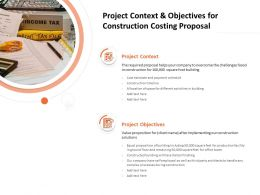 Project Context And Objectives For Construction Costing Proposal Ppt Ideas Inspiration