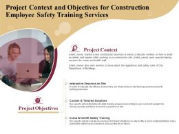 Project Context And Objectives For Construction Employee Safety Training Services Ppt File