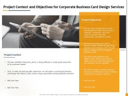 Project Context And Objectives For Corporate Business Card Design Services Ppt File Elements