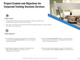 Project Context And Objectives For Corporate Training Sessions Services Ppt File Display