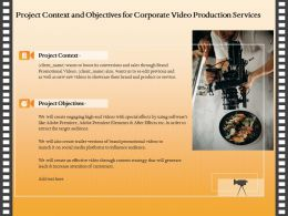 Project Context And Objectives For Corporate Video Production Services Ppt Layouts