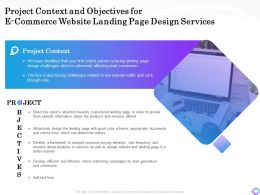 Project Context And Objectives For E Commerce Website Landing Page Design Services Ppt Example File