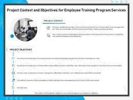 Project Context And Objectives For Employee Training Program Services Ppt Powerpoint Influencers