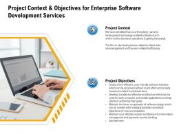 Project Context And Objectives For Enterprise Software Development Services Technology Ppt Background Designs