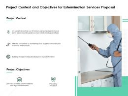 Project Context And Objectives For Extermination Services Proposal Ppt Files