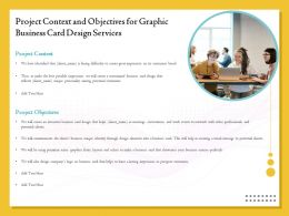 Project Context And Objectives For Graphic Business Card Design Services Ppt Template