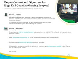 Project Context And Objectives For High End Graphics Gaming Proposal Ppt Example File