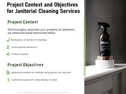 Project Context And Objectives For Janitorial Cleaning Services Ppt Powerpoint Presentation