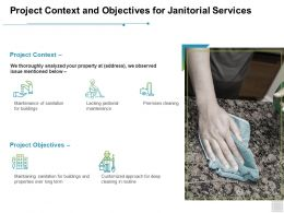 Project Context And Objectives For Janitorial Services Plan Ppt Powerpoint Presentation