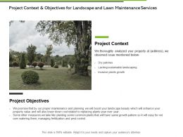Project Context And Objectives For Landscape And Lawn Maintenance Services Ppt Slides