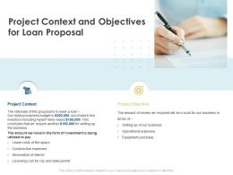 Project Context And Objectives For Loan Proposal Ppt Powerpoint Format