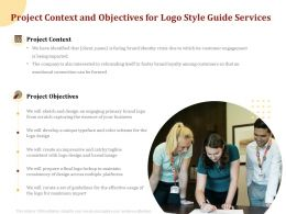 Project Context And Objectives For Logo Style Guide Services Ppt Powerpoint Icon