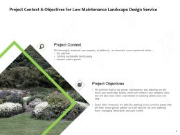 Project Context And Objectives For Low Maintenance Landscape Design Service Ppt Slides