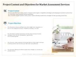 Project Context And Objectives For Market Assessment Services Ppt Powerpoint Model