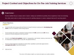 Project Context And Objectives For On The Job Training Services Ppt Show Styles