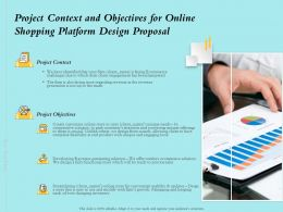 Project Context And Objectives For Online Shopping Platform Design Proposal Ppt Slides