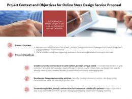 Project Context And Objectives For Online Store Design Service Proposal Ppt Sliides